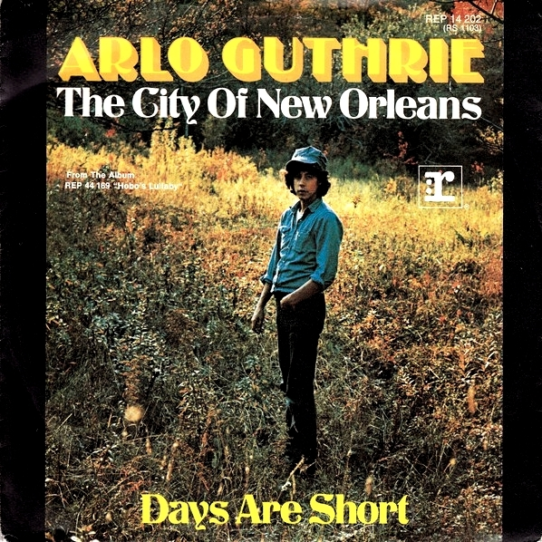 City Of New Orleans / Days Are Short